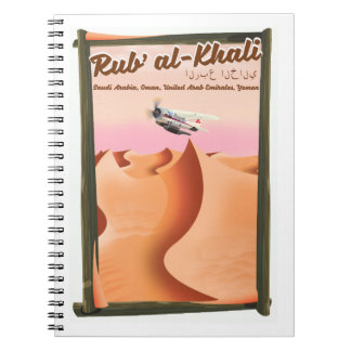 Rub' al Khali Saudi Arabia vacation poster. Spiral Notebook