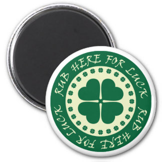 Rub Here For Luck 6 Cm Round Magnet