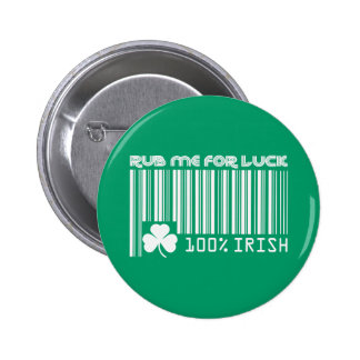 Rub me for Luck. St. Patrick's Day Buttons Pinback Button