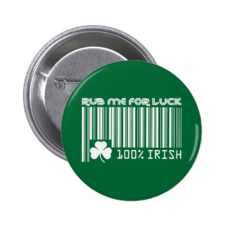 Rub me for Luck. St. Patrick's Day Buttons Buttons