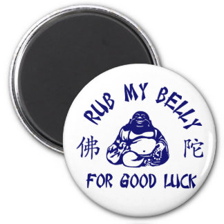 Rub my Buddha Belly for good luck 6 Cm Round Magnet