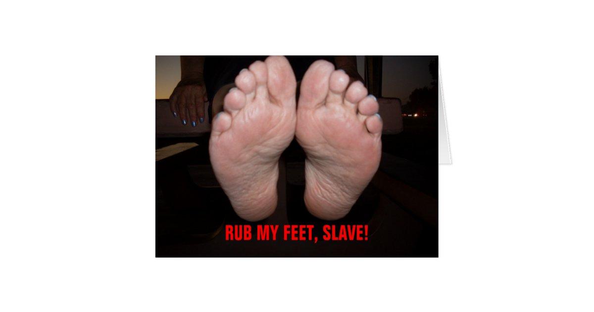 Rub my feet slave