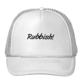 Rubbish! Cap