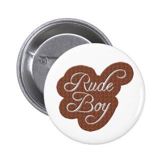 Rude Boy 6 Cm Round Badge