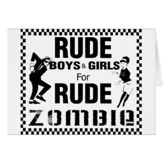 Rude boys and girls for rude zombie greeting card