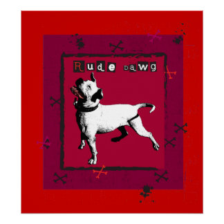 Rude Dawg Poster