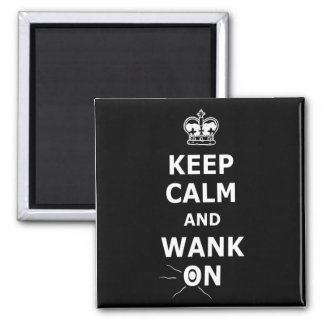 Rude keep calm and carry on square magnet