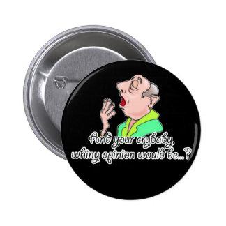 Rude Sarcastic Funny Gift 6 Cm Round Badge