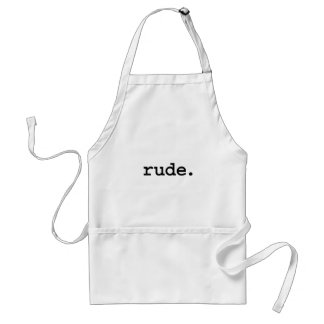 rude. standard apron