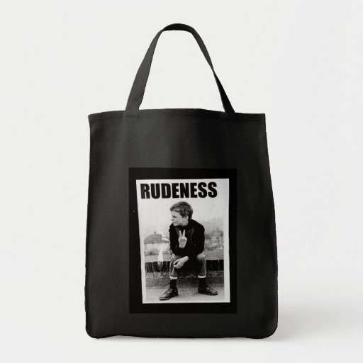 Rudeness Bags