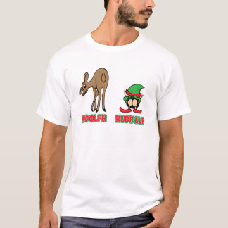 Rudolph and Rude Elf T-Shirt