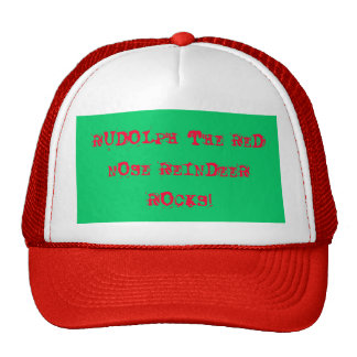 RUDOLPH THE RED NOSE REINDEERROCKS! TRUCKER HAT