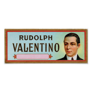 Rudolph Valentino Customisable Cigar Label Posters