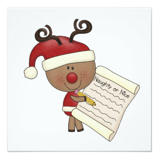 Rudy Reindeer Naughty or Nic 5.25x5.25 Square Paper Invitation Card
