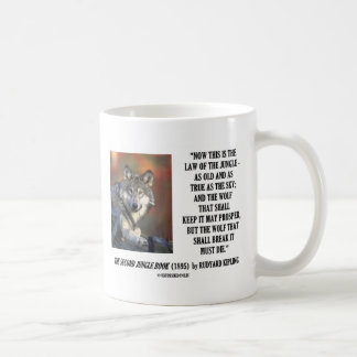 Rudyard Kipling Law Of The Jungle Prosper Quote Coffee Mug
