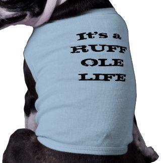 Ruff ol' Life Sleeveless Dog Shirt