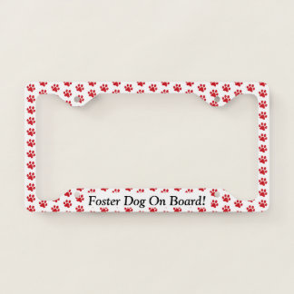 Ruffing Red Paw Prints Foster Dog On Board Licence Plate Frame