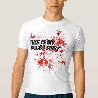 Rugby Blood - This is my rugby shirt - humour