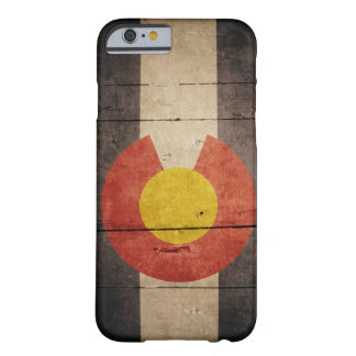 Rugged Wooden Colorado Flag Barely There iPhone 6 Case