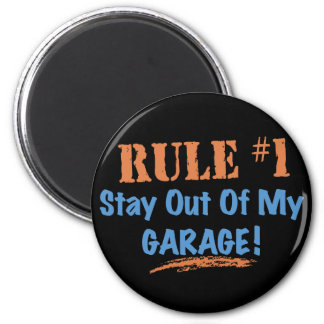 Rule #1 Stay Out Of My Garage 6 Cm Round Magnet