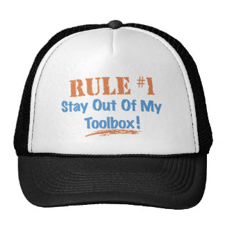 Rule #1 Stay Out Of My Tool Box Hats
