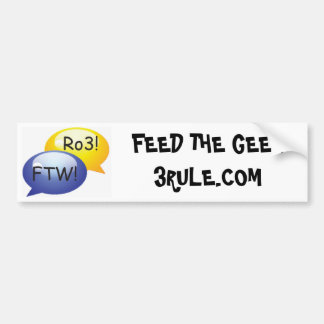 Rule of 3 Feed The Geek Bumper Sticker