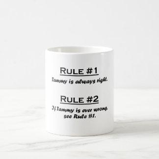 Rule Tammy Coffee Mug