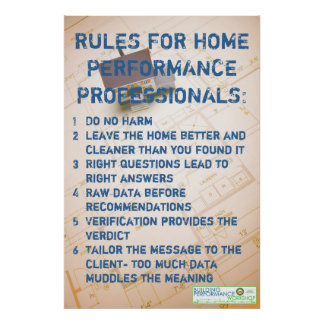 Rules for Home Performance Professionals Poster