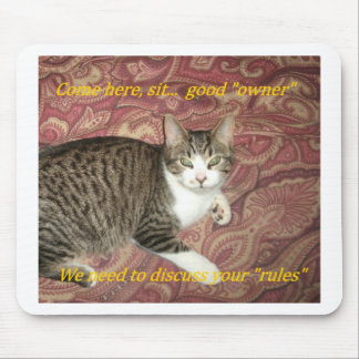 Rules Kitty Mouse Pad