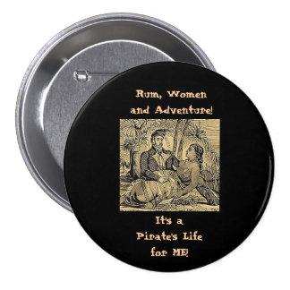 Rum, Women and Adventure! 7.5 Cm Round Badge