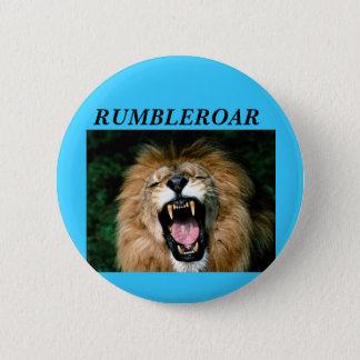 RUMBLEROAR 6 CM ROUND BADGE