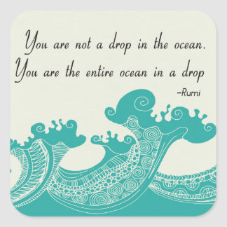 Rumi Ocean quote Square Sticker