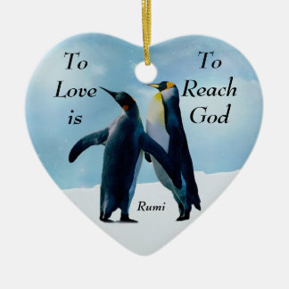 Rumi To love is to reach God Ornaments