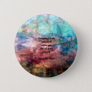 Rumi Uplifting Quote About Energy And Universe 6 Cm Round Badge
