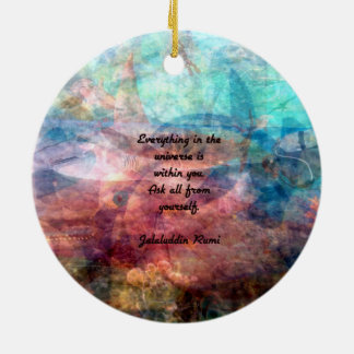 Rumi Uplifting Quote About Energy And Universe Round Ceramic Decoration