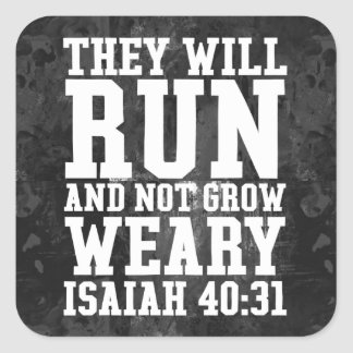 Run and Not Grow Weary Christian Bible Running Square Sticker