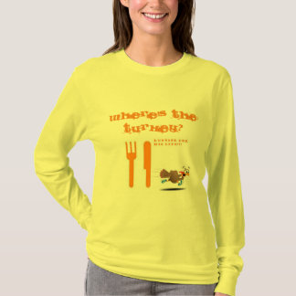 RUN AWAY THANKSGIVING TURKEY-WOMAN T-Shirt