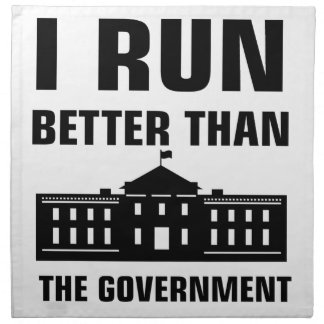 Run better than the Government Napkin