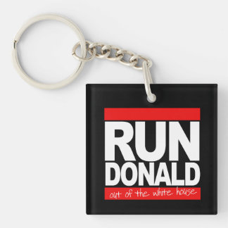 Run Donald Out of the White House - - white - Key Ring