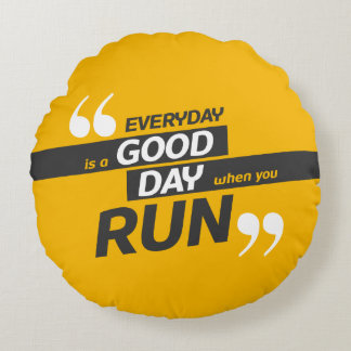 Run Everyday   Quote Polyester Round Throw Pillow