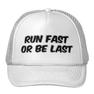 Run Fast or Be Last Trucker Hat