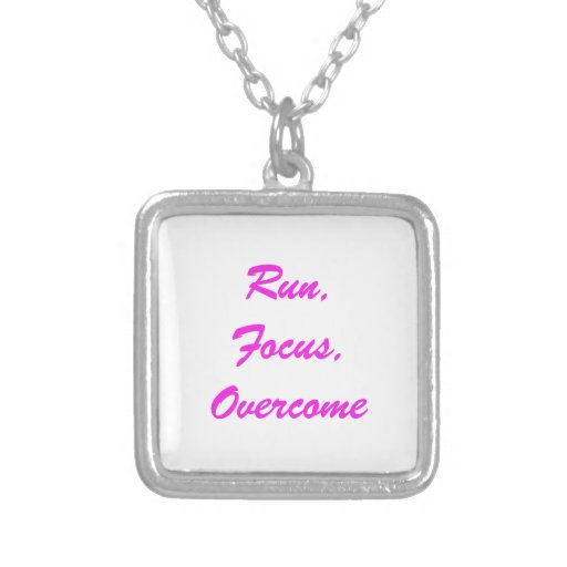 """Run. Focus, Overcome"" sterling silver necklace"