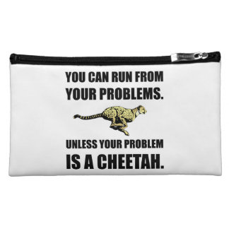 Run From Problems Unless Cheetah Cosmetics Bags