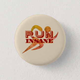 Run Insane 3 Cm Round Badge