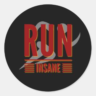 Run Insane Classic Round Sticker