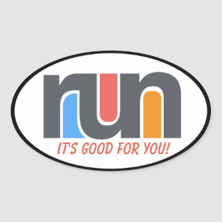 Run, It's Good For You Sticker