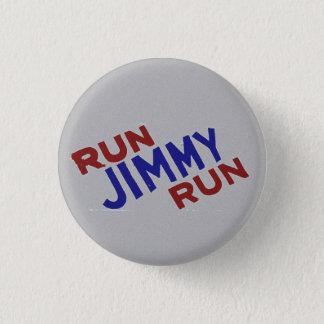 Run Jimmy Run 3 Cm Round Badge