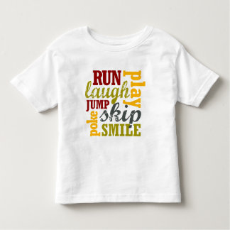 Run Laugh Play T-shirt