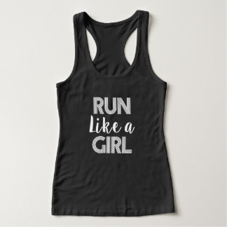 Run Like a Girl women's runner tank top