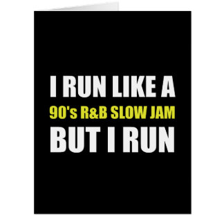 Run Like Slow Jam Funny Card